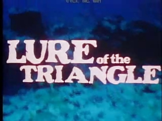 Lure of the Triangle - 1978